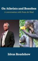 On Atheists and Bonobos