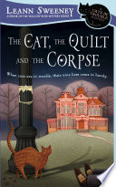 The Cat  The Quilt and The Corpse Book
