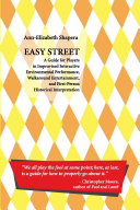 Easy Street  A Guide for Players in Improvised Interactive Environmental Performance  Walkaround Entertainment  and First Person Historical Interpretation