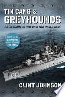 Tin Cans And Greyhounds Book PDF