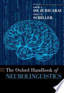 The Oxford Handbook of Neurolinguistics Book