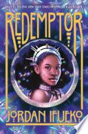 Redemptor  Raybearer Book 2