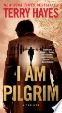 I Am Pilgrim Book