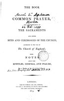 The Book of common prayer, with notes upon the Epistles, Gospels, and Psalms by a member of the established Church [sir J. Bayley].