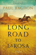 Long Road to LaRosa (West Texas Sunrise Book #2) Book
