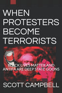 When Protesters Become Terrorists
