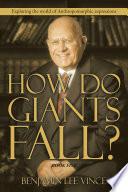 HOW DO GIANTS FALL?