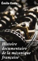 Pdf Histoire documentaire de la mécanique française Telecharger