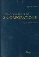 Practical Guide to S Corporations