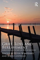 Grief  Loss and Bereavement