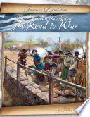 American Revolution: The Road to War