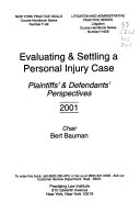 Evaluating and Settling a Personal Injury Case