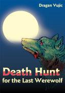 Death Hunt for the Last Werewolf Pdf/ePub eBook