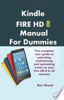 Kindle Fire HD 8 Manual for Dummies
