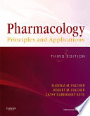 """Pharmacology E-Book: Principles and Applications"" by Eugenia M. Fulcher, Robert M. Fulcher, Cathy Dubeansky Soto"