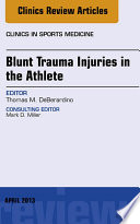Blunt Trauma Injuries In The Athlete An Issue Of Clinics In Sports Medicine  Book PDF