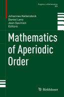 Mathematics of Aperiodic Order