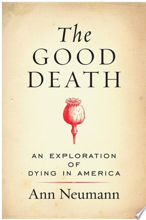 [pdf - epub] The Good Death - Read eBooks Online