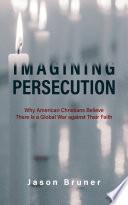 Imagining Persecution