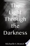 The Light Through The Darkness