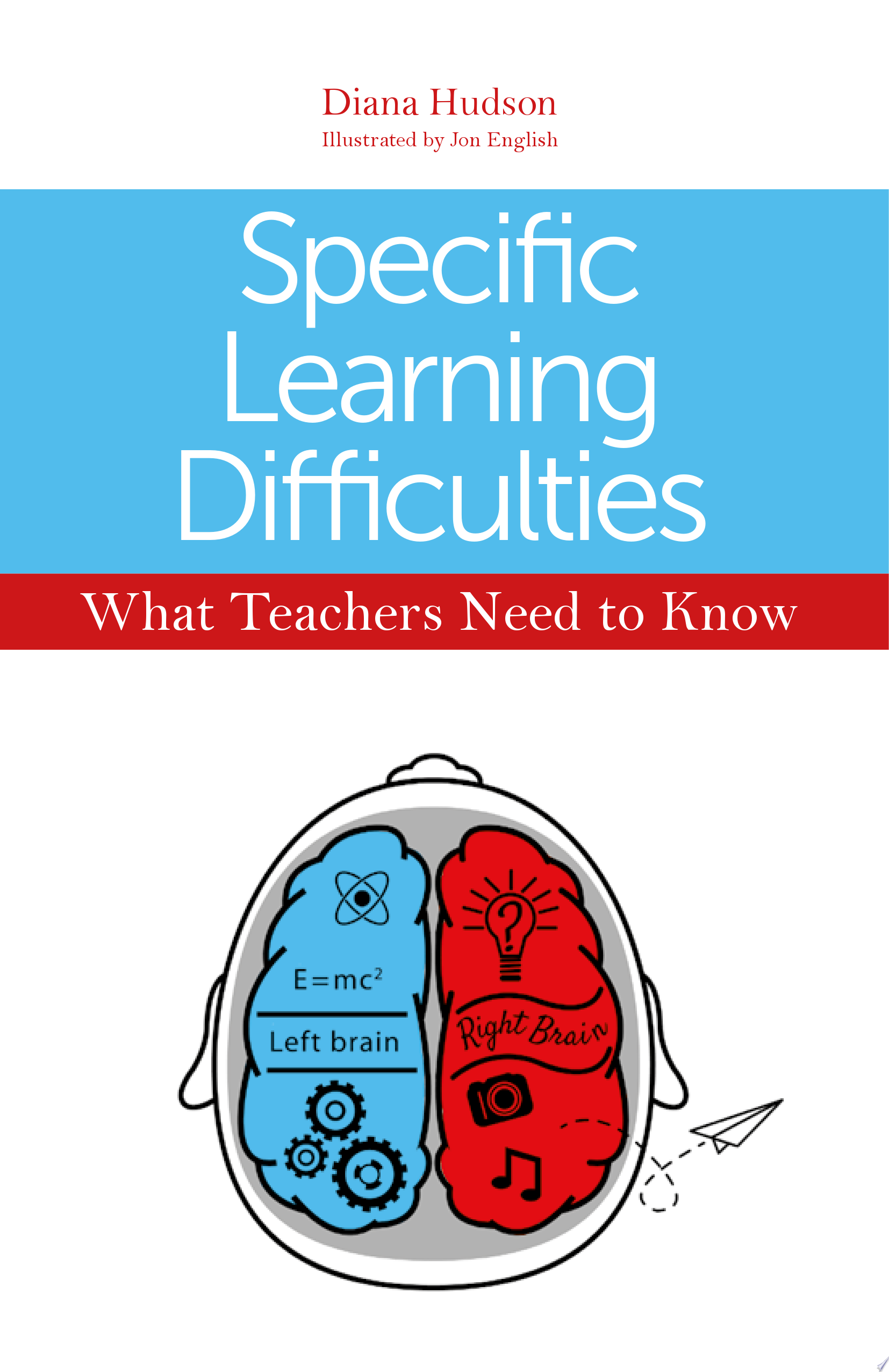 Specific Learning Difficulties   What Teachers Need to Know