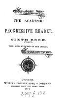 The academic progressive reader  ed  J  Ridgway