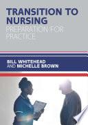 Ebook Transition To Nursing Preparation For Practice