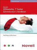 Novell ZENworks 7 Suite Administrator s Handbook