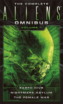 The Complete Aliens Omnibus: Volume One