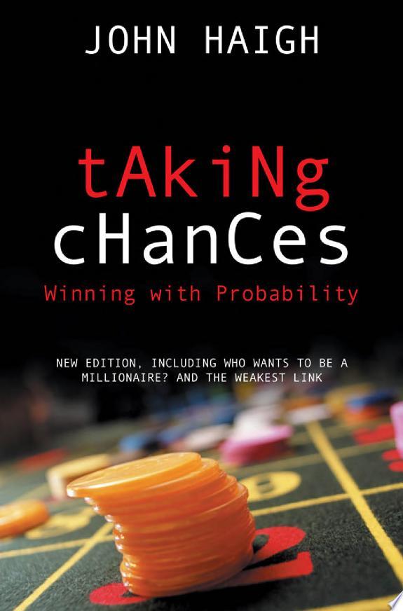 Taking Chances: Winning with Probab