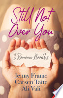 Still Not Over You Book