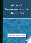 Atlas of Neurometabolic Disorders