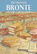 Pdf The Essential Bronte Sisters Collection Telecharger