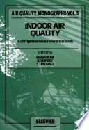 """Indoor Air Quality: A Comprehensive Reference Book"" by M. Maroni, B. Seifert, T. Lindvall"
