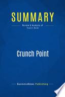 Summary  Crunch Point