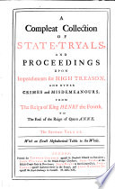 A Compleat Collection Of State Tryals And Proceedings Upon Impeachments For High Treason And Other Crimes And Misdemeanours 1667 1681