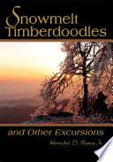 Snowmelt Timberdoodles