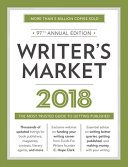 Writer's Market 2018: The Most Trusted Guide to Getting ...