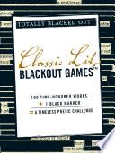 Classic Lit Blackout Games