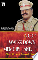 A Cop Walks Down Memory Lane...!