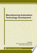 Manufacturing Automation Technology Development