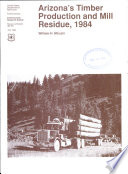 Arizona S Timber Production And Mill Residue 1984