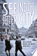 Seeing the Better City Book
