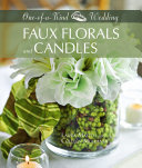 One of a Kind Wedding Faux Florals and Candles
