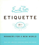 Emily Post S Etiquette 18th Edition