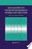 Size Scale Effects in the Failure Mechanisms of Materials and Structures
