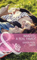 Wanted  A Real Family  Mills   Boon Cherish   The Mommy Club  Book 1