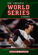 The Greatest World Series Games