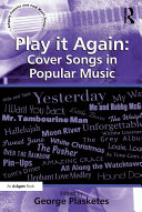 Play it Again: Cover Songs in Popular Music [Pdf/ePub] eBook