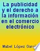 La publicidad y el derecho a la información en el comercio electrónico